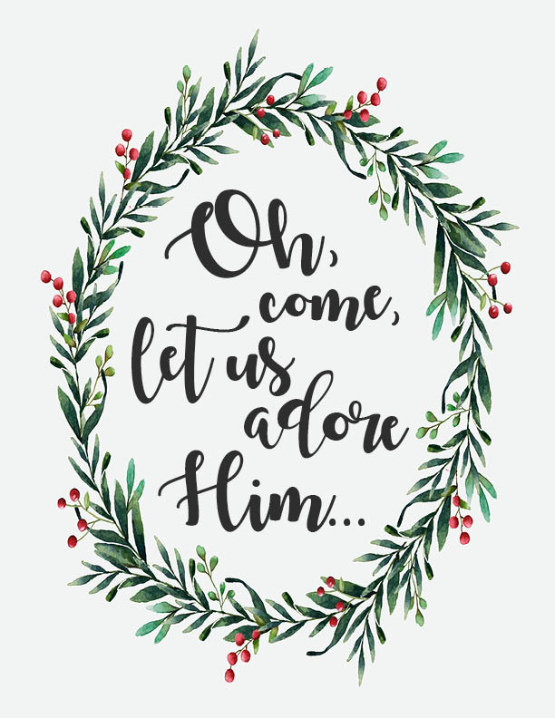 Oh come let us adore him with wreath