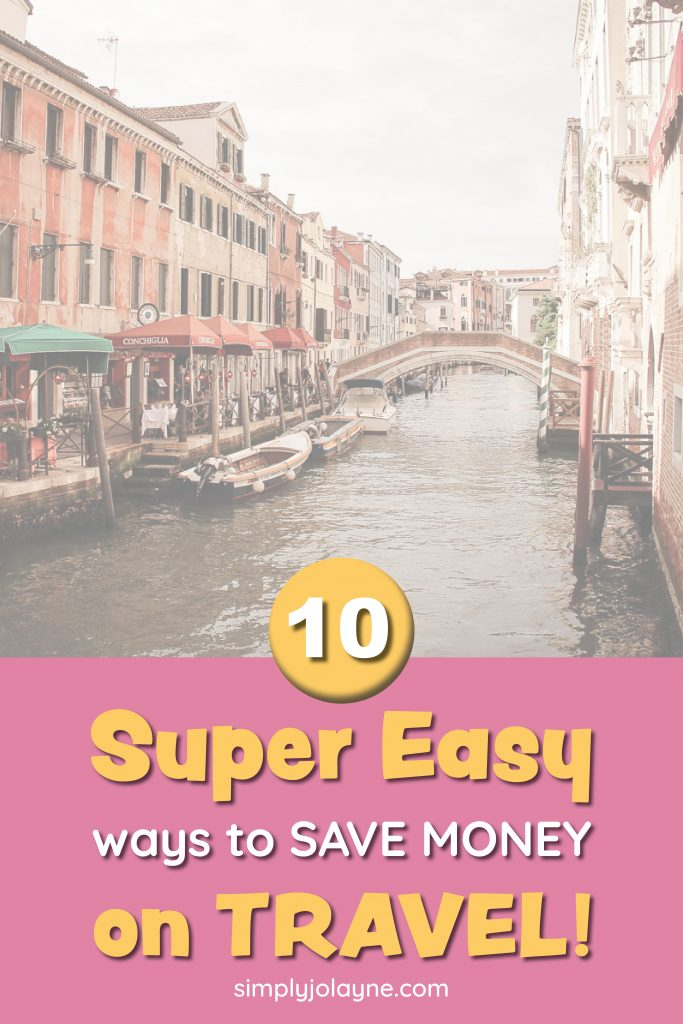 10 super easy ways to save money on travel pinterest pin