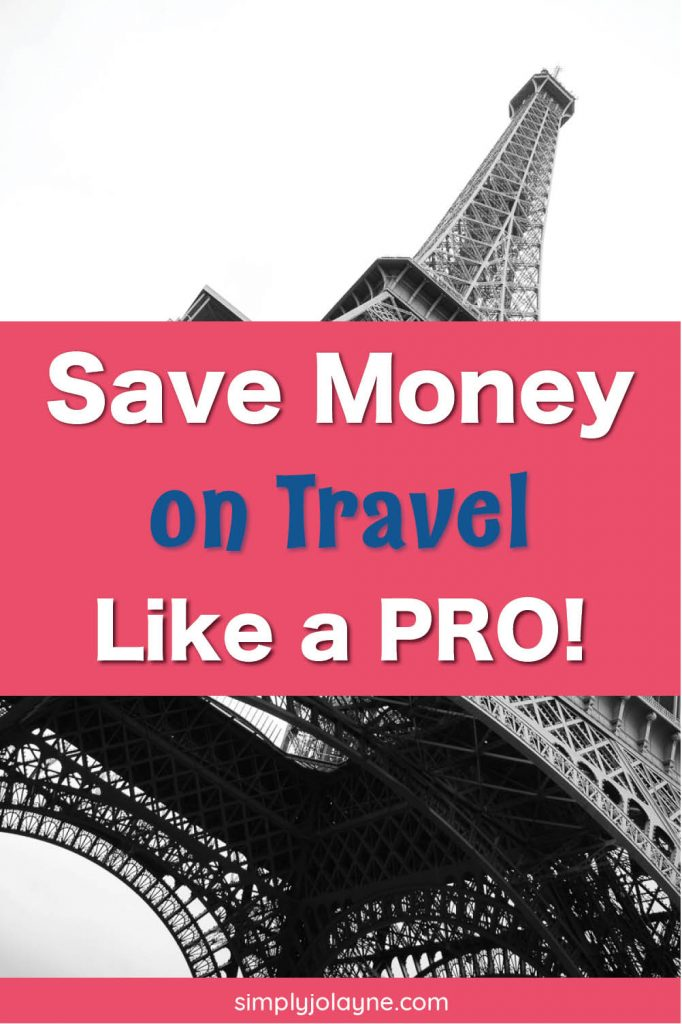 Super Easy Ways to save money on travel like a pro